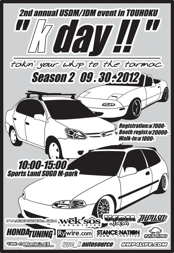 Kday Season 2 USDM JDM Sendai Miyagi Japan.